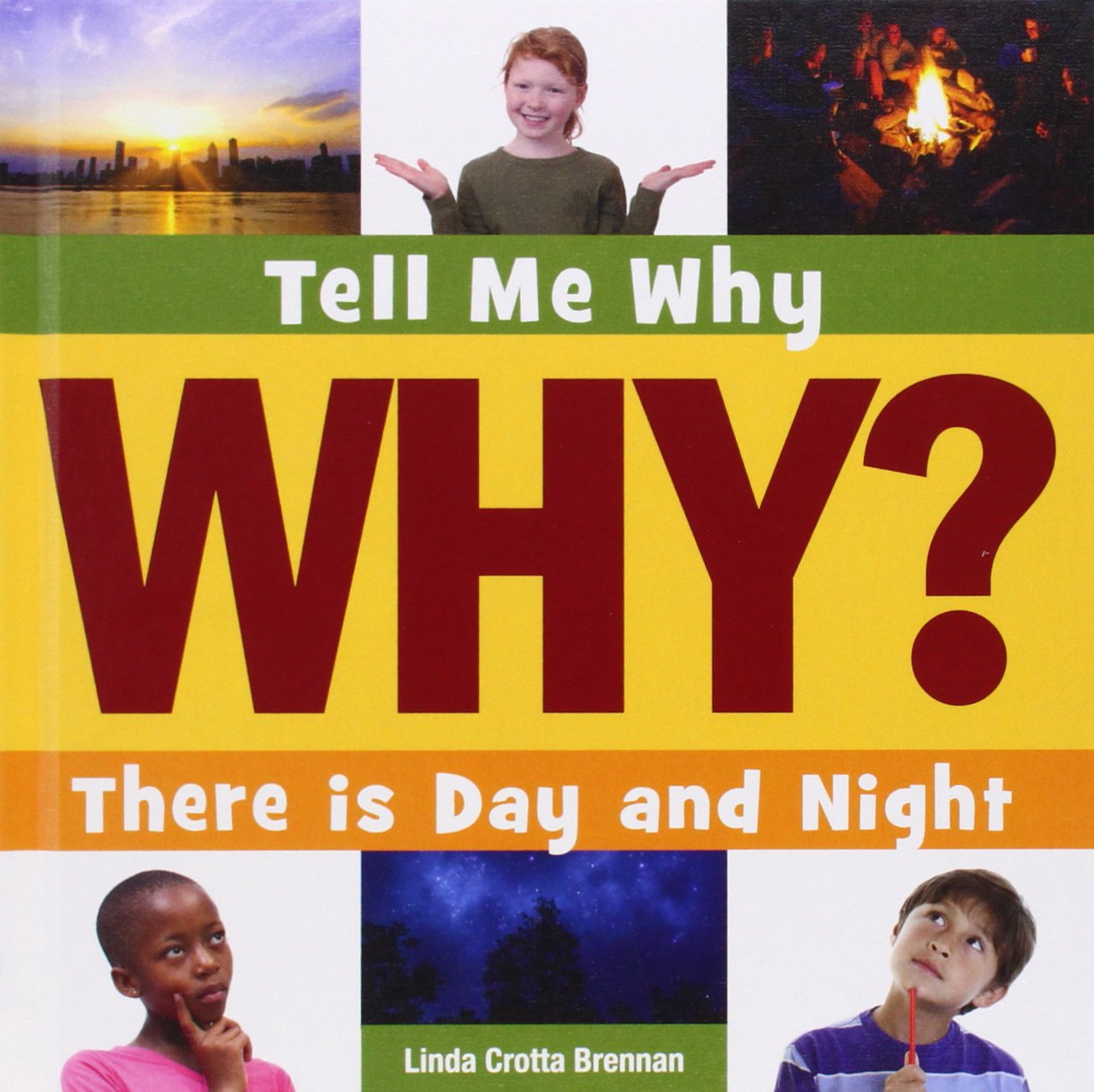 Read Online There Is Day and Night (Tell Me Why) ebook