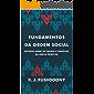 Fundamentos da ordem social: Estudos sobre os credos e concílios da Igreja Primitiva