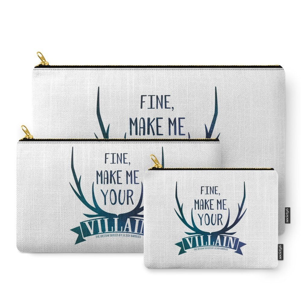 Society6 Fine, Make Me Your Villain - Grisha Trilogy Book Quote Design - In White Carry-All Pouch Set of 3 by Society6 (Image #1)