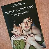 Paolo Giordano Il Corpo Umano Epub