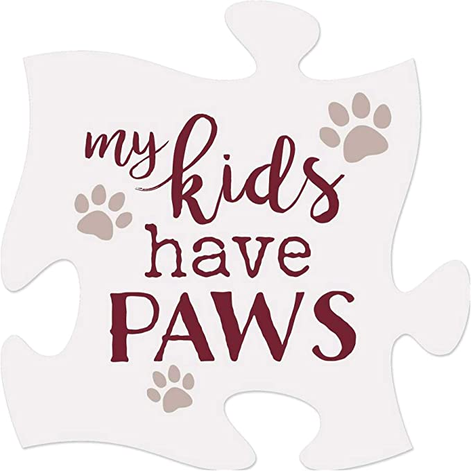 all my kids have paws  Pet  Plaque