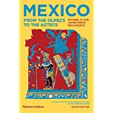 Mexico: From the Olmecs to the Aztecs (Eighth Edition)