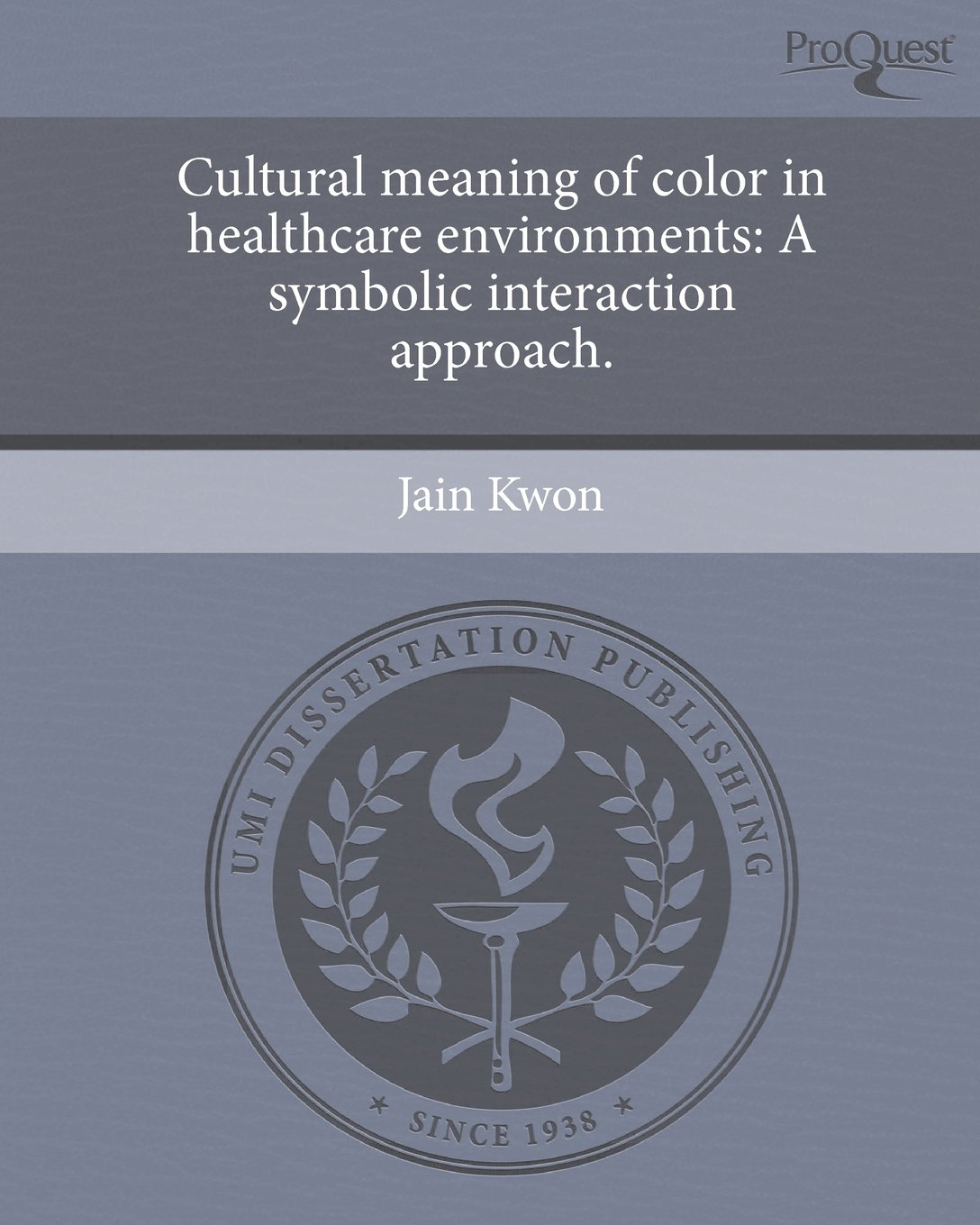 Cultural Meaning Of Color In Healthcare Environments A Symbolic