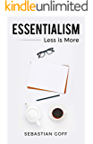 Essentialism: Less is More