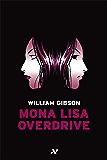 Mona Lisa Overdrive (Trilogia do Sprawl)