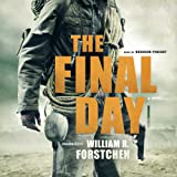 The Final Day  (One Second After Series, Book 3)