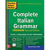 Practice Makes Perfect Complete Italian Grammar