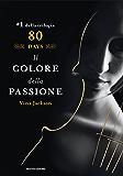 Eighty Days - 1. Il colore della passione (Eighty Days (versione italiana))