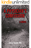 A Physician's Confession