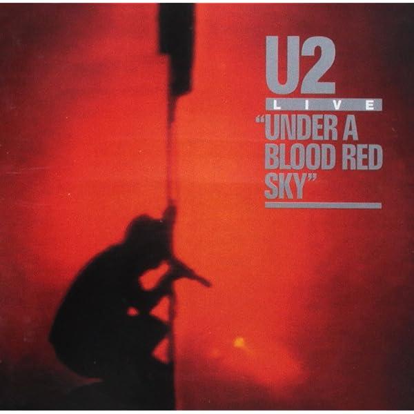 Under A Blood Red Sky: U2: Amazon.es: Música
