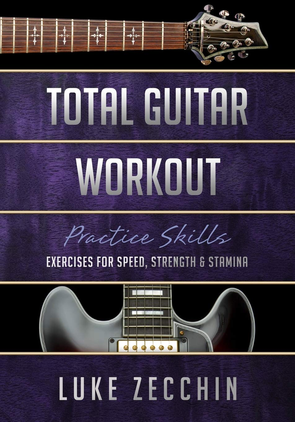 Total Guitar Workout: Exercises for Speed, Strength & Stamina Book ...