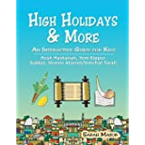 High Holidays & More: An Interactive Guide for Kids: Rosh Hashanah, Yom Kippur, Sukkot, Shmini Atzeret/Simchat Torah (Jewish
