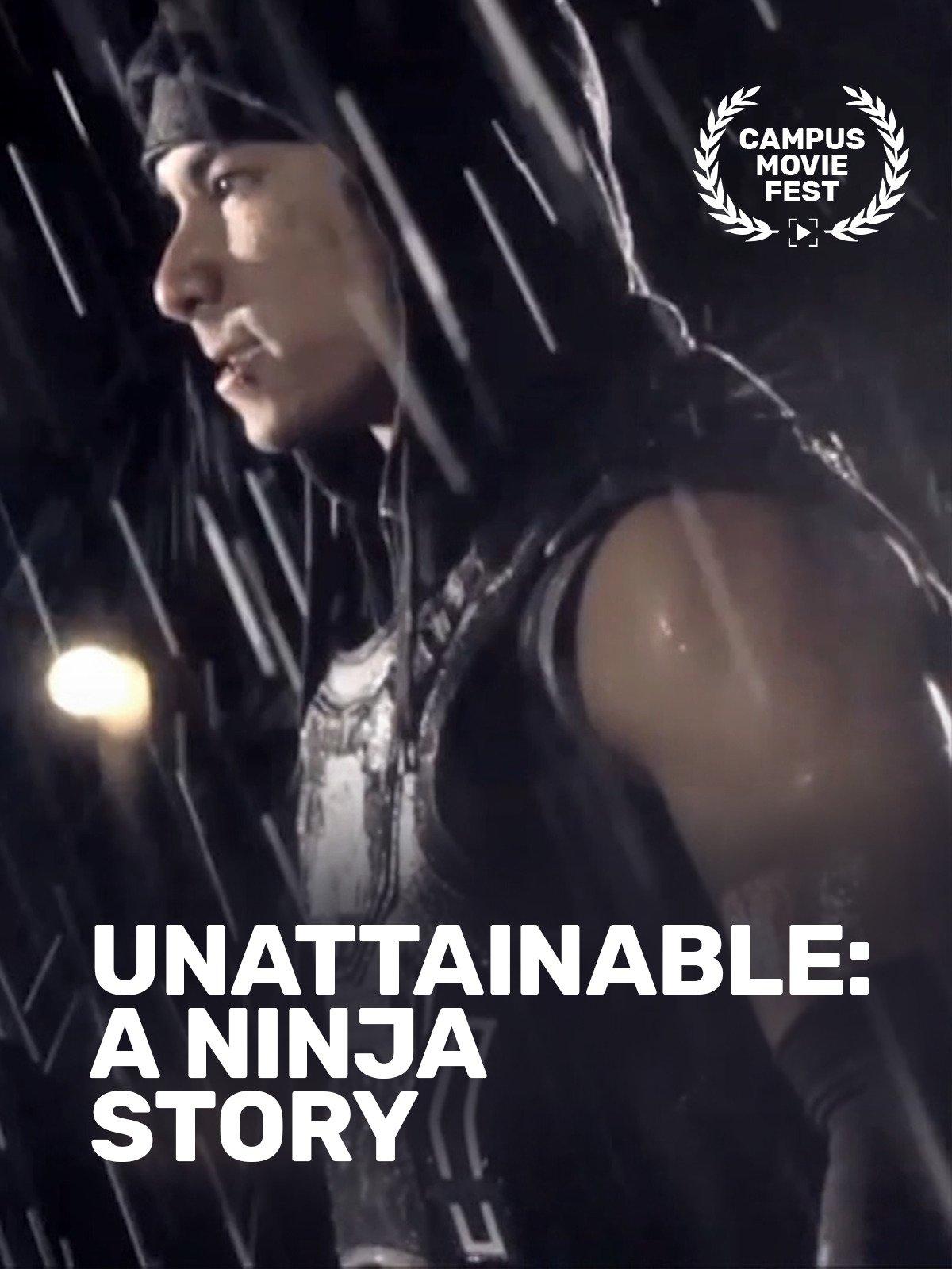 Amazon.com: Watch Unattainable - A Ninja Story | Prime Video