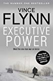 Executive Power (The Mitch Rapp Series Book 4)