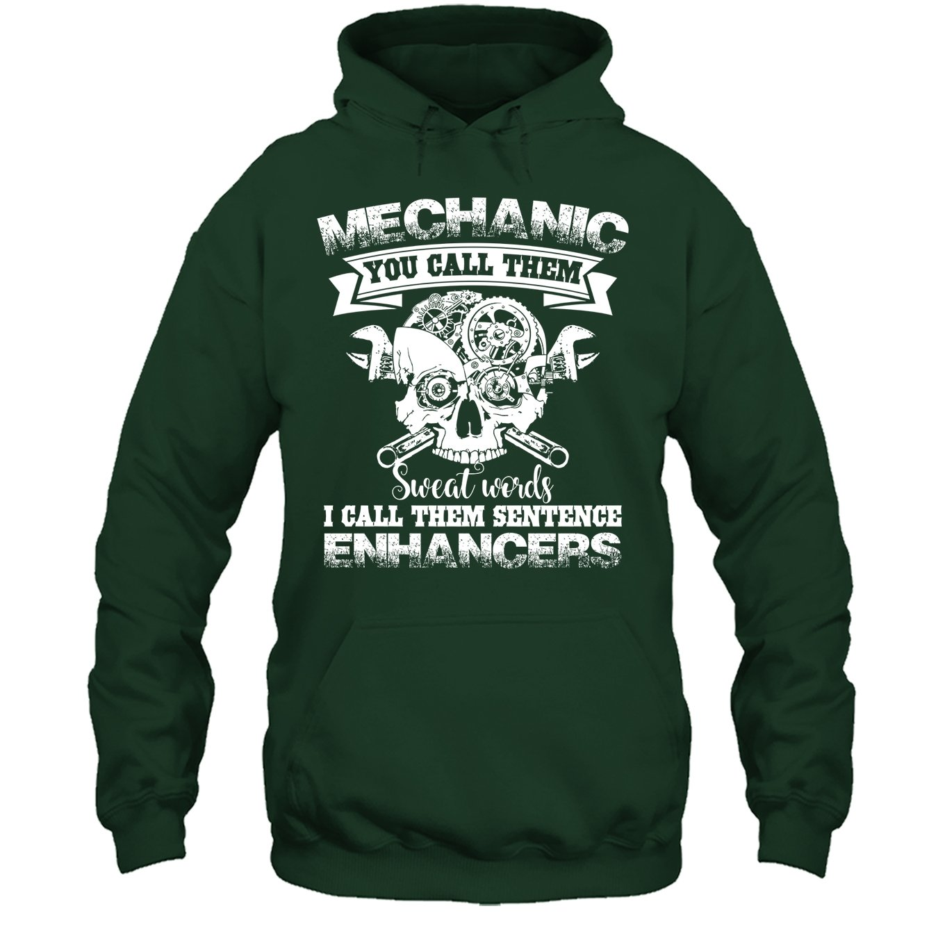 Mechanic T Shirt I Call Them Sentence Enhancers Tee Shirt