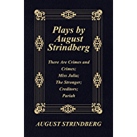 Plays by August Strindberg: There Are Crimes and