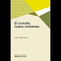 El concilio, nuevo comienzo (Biblioteca Herder)