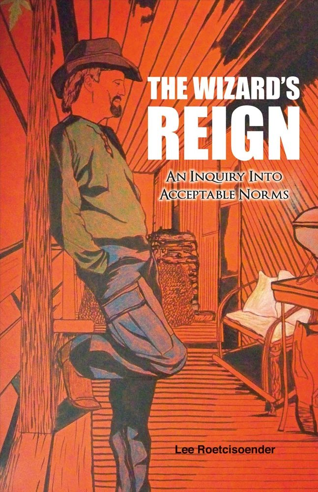 THE WIZARD'S REIGN  An Inquiry into Acceptable Norms PDF