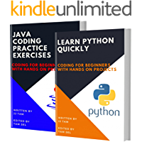 LEARN PYTHON QUICKLY AND JAVA CODING PRACTICE EXERCISES: Coding For Beginners (English Edition)