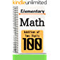 Elementary Math Addition of Two Digits 100