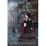 No Quiet among the Shadows (A Mystery of Old San Francisco)
