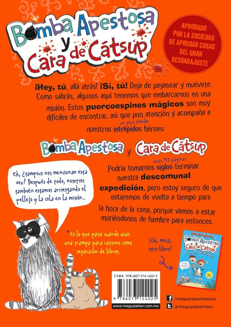 Bomba Apestosa y Cara de Cátsup: John Dougherty: 9786073144025: Amazon.com: Books