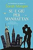Su e giù per Manhattan. Da Manhattan con amore: 1