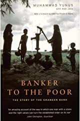 Banker to the Poor: The Story of the Grameen Bank Paperback