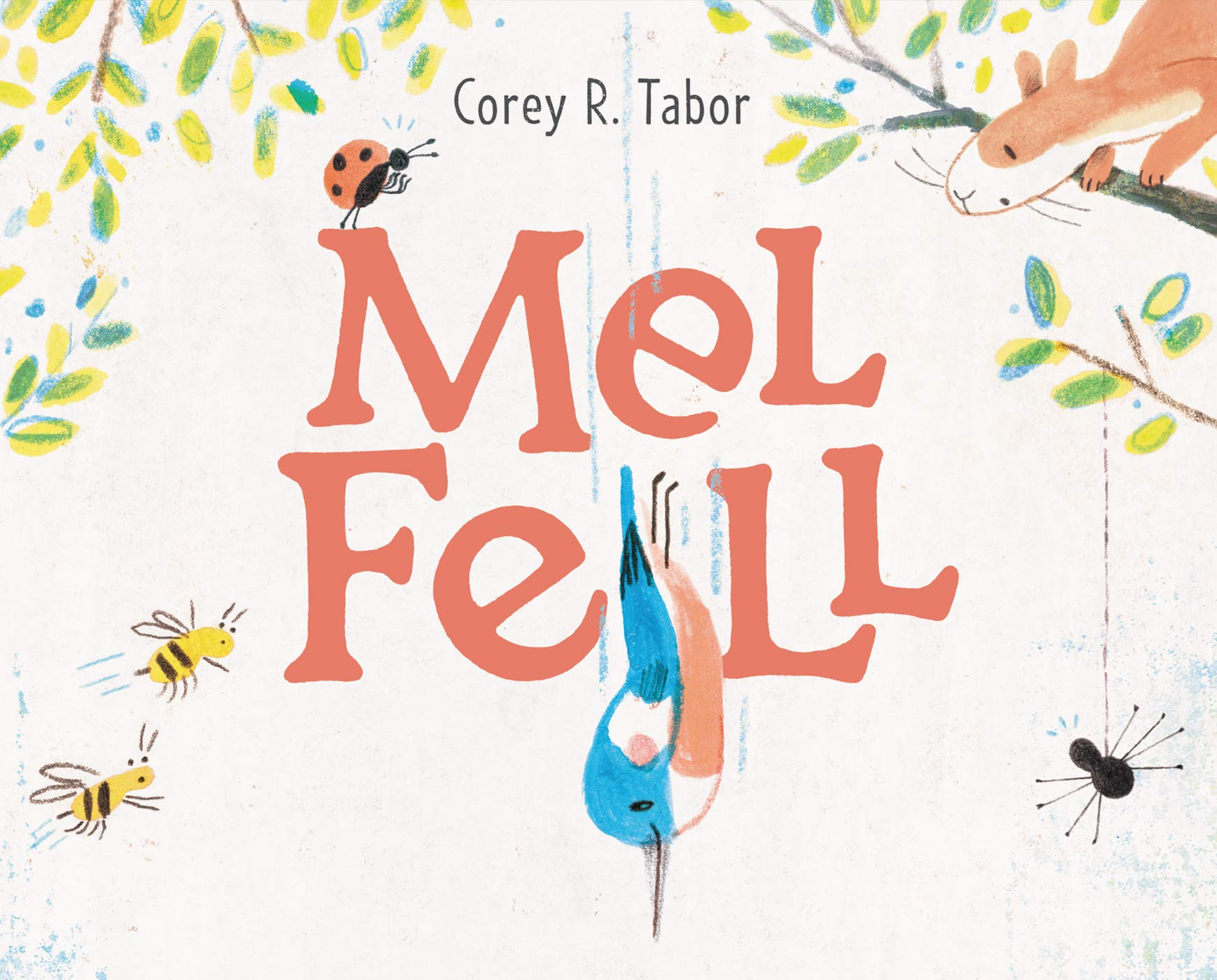 Mel Fell: Tabor, Corey R., Tabor, Corey R.: 9780062878014: Amazon.com: Books