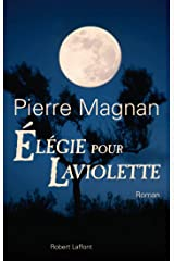 Elégie pour Laviolette (French Edition) Kindle Edition