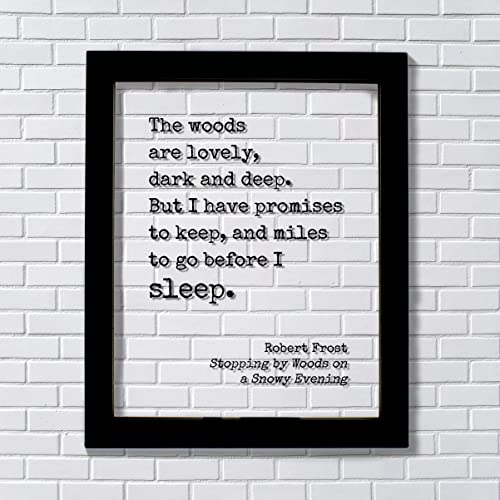 Amazoncom Robert Frost Floating Quote The Woods Are Lovely