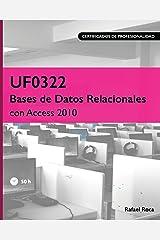 UF0322 Bases de Datos Relacionales con Access 2010 (Spanish Edition) Paperback