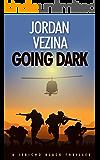 Going Dark (A Jericho Black Thriller Book 6)