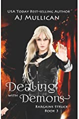 Dealing with Demons (Bargains Struck Book 3) Kindle Edition