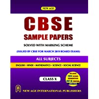 CBSE Sample Papers - Class X (All Subjects) (Solved with Marking Scheme for March 2019 Board Exams Issued by CBSE)