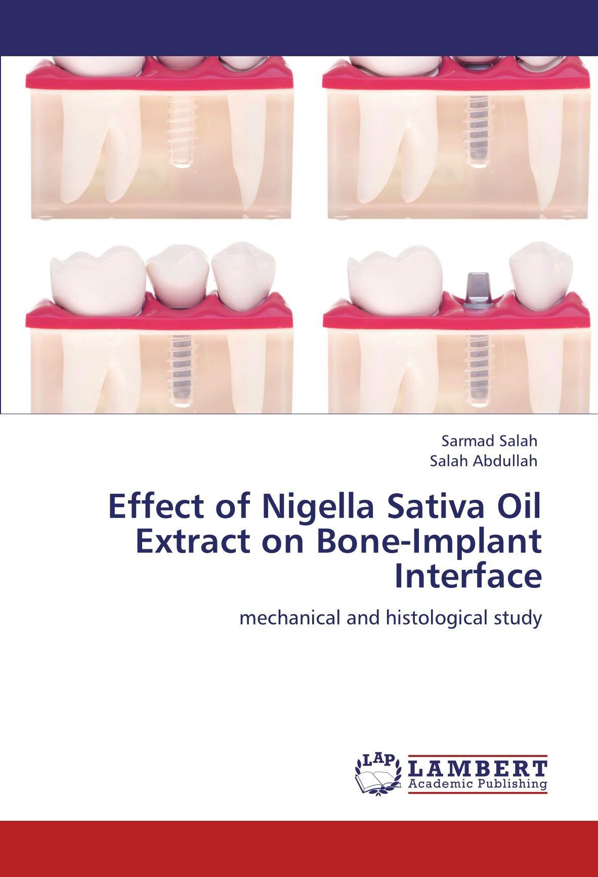 Effect of Nigella Sativa Oil Extract on Bone-Implant Interface