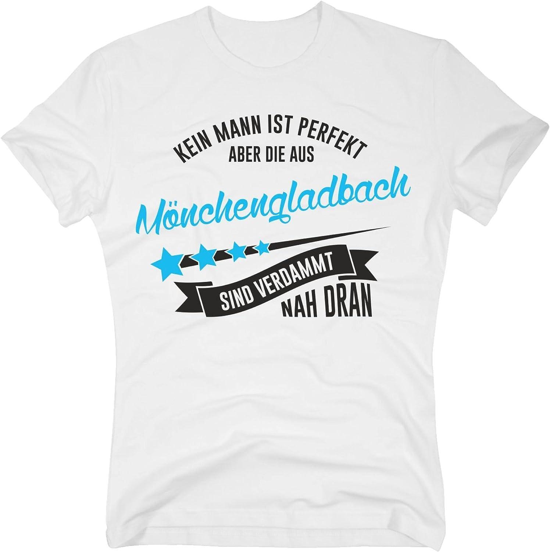 Herren T-Shirt Kein Mann ist perfekt aber die aus Mönchengladbach Stadt