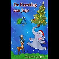 Children's Picture book in Dutch: De Kerstdag van Jojo – Een lief kerst verhaal over een ondeugend olifanten jong: Children's Dutch Christmas book. Een ... Dutch books for kids : Prentenboek 14)