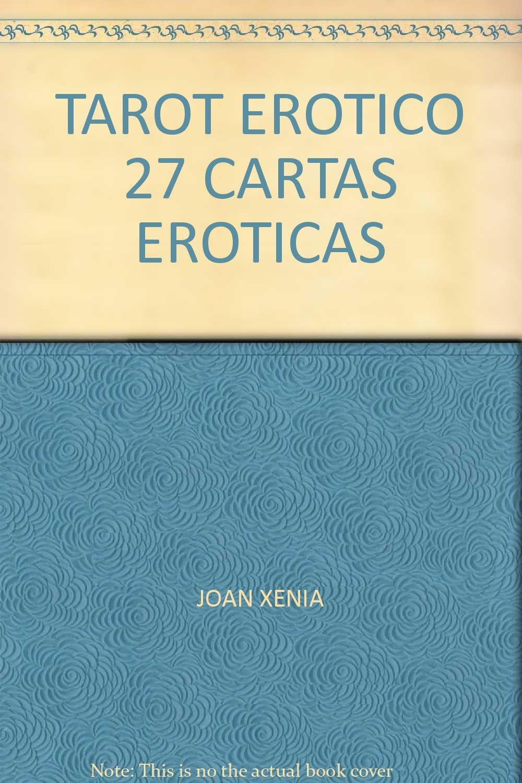 TAROT EROTICO 27 CARTAS EROTICAS: JOAN XENIA: Amazon.com: Books