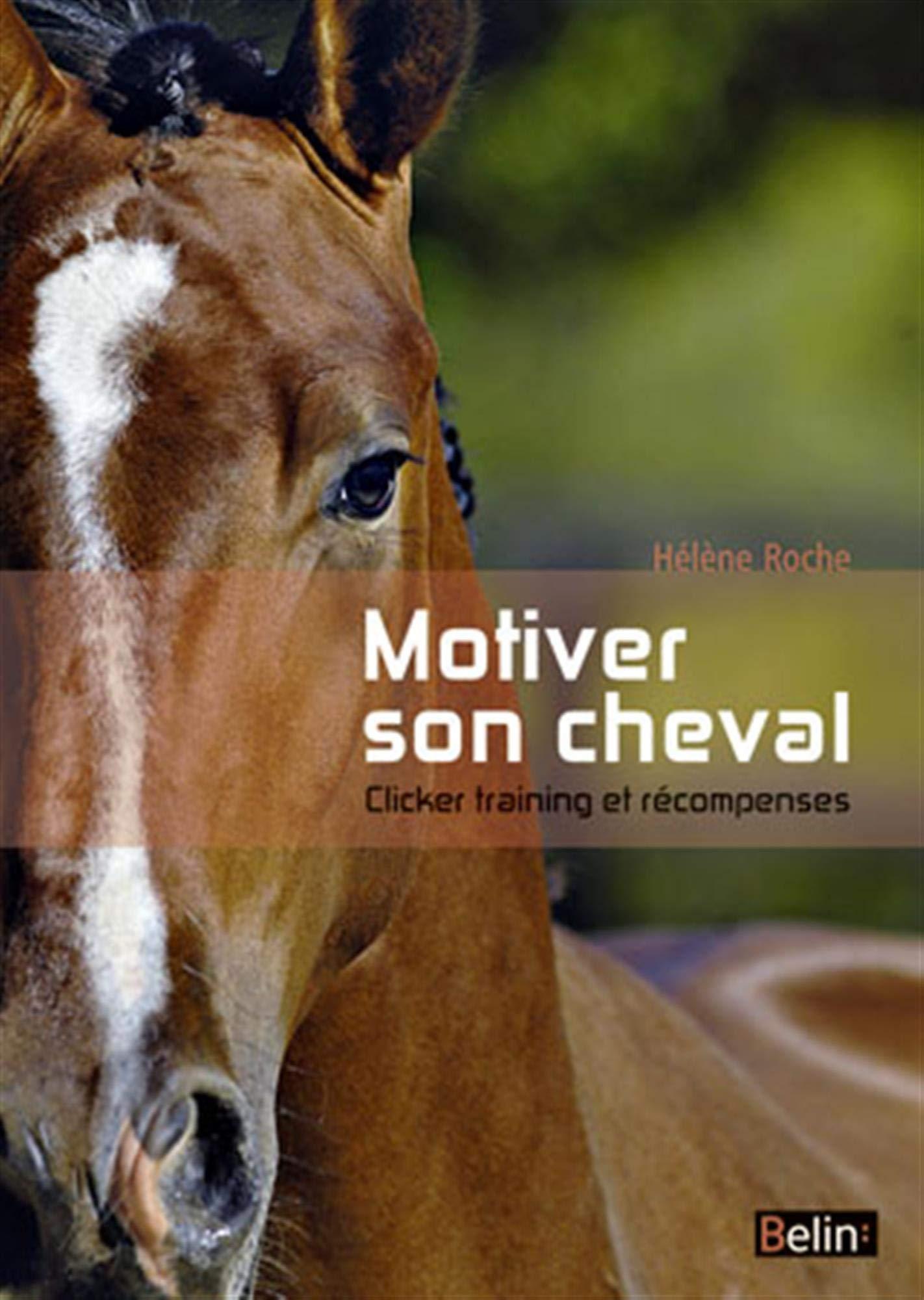 Livre Motiver son cheval clicker training et récompenses