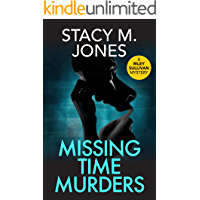 Missing Time Murders (Riley Sullivan Mystery Book 3)