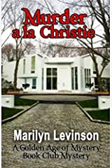 Murder a la Christie (The Golden Age of Mystery Book Club Mysteries 1) Kindle Edition