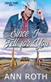 Since I Fell for You: Love, Cowboys, and Family Life in a Small Western Town (Saddlers Prairie)