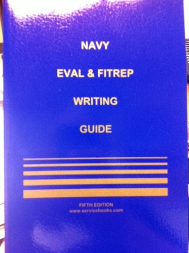 Navy Eval And Fitrep Writing Guide 4th Edition 2007 Douglas L
