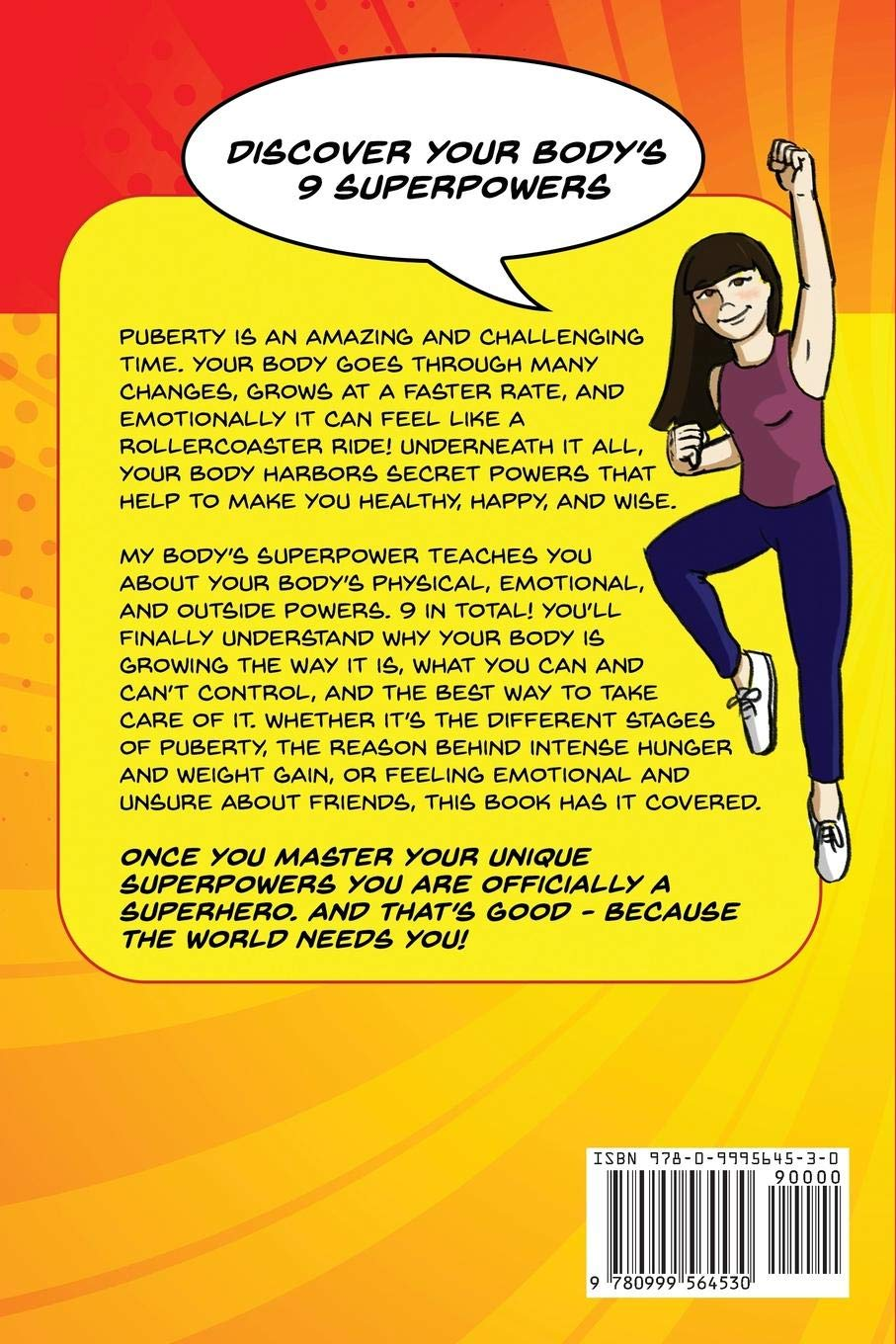 My Body's Superpower: The Girls' Guide to Growing Up Healthy During