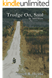 Trudge On, Soul: An Adventure