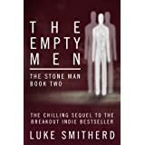 The Empty Men - The Stone Man, Book Two: A Science Fiction Thriller
