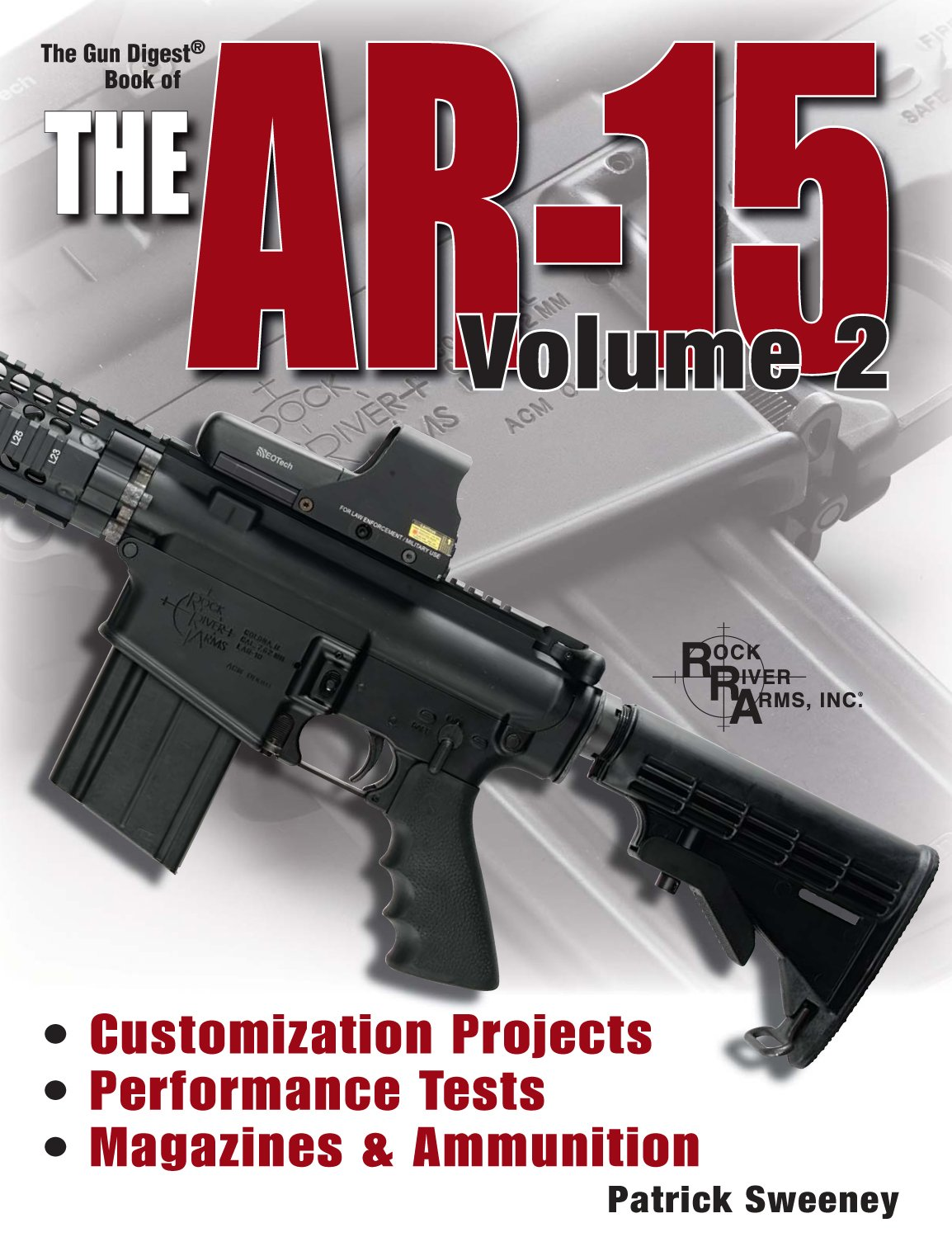 Gun Digest Book of the AR-15, Vol. 2