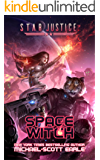Space Witch: A Paranormal Space Opera Adventure (Star Justice Book 2) (English Edition)
