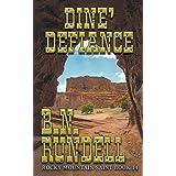 Dine' Defiance: Rocky Mountain Saint